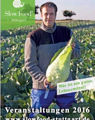 Veranstaltungen Slow Food Stuttgart 2016